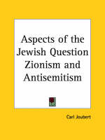 Aspects of the Jewish Question Zionism by Carl Joubert