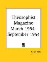Theosophist Magazine (March 1954-September 1954) by N.Sri Ram