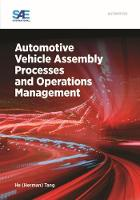 Automotive Vehicle Assembly Processes and Operations Management by He Tang