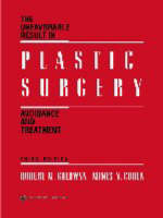 The Unfavorable Result in Plastic Surgery Avoidance and Treatment by Robert M. Goldwyn, Mimis N. Cohen