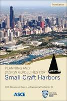 Planning and Design Guidelines for Small Craft Harbors by Fred Klancnik