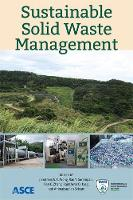 Sustainable Solid Waste Management by Jonathan W. C. Wong