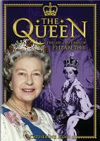 The Queen The Life and Times of Elizabeth II by Catherine Ryan