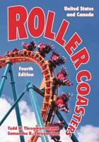 Roller Coasters United States and Canada by Todd H. Throgmorton, Samantha K. Throgmorton