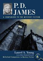 P.D. James A Companion to the Mystery Fiction by Laurel A. Young