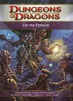 Divine Power by Wizards of the Coast RPG Team