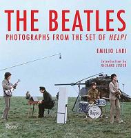 The Beatles Photographs from the Set of Help! by Emilio Lari, Alastair Gordon