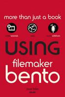 Using FileMaker Bento by Jesse Feiler