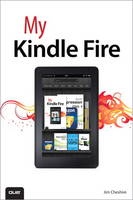 My Kindle Fire by Jim Cheshire