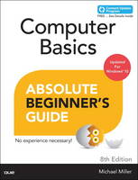 Computer Basics Windows 10 Edition, Absolute Beginner's Guide by Michael R. Miller