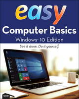 Easy Computer Basics, Windows 10 Edition by Michael R. Miller