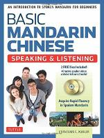 Basic Mandarin Chinese - Speaking & Listening Textbook An Introduction to Spoken Mandarin for Beginners (DVD and MP3 Audio CD Included) by Cornelius C. Kubler
