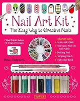 Nail Art Kit The Easy Way to Creative Nails by LaLilliMakeup, Stefano Manzoni