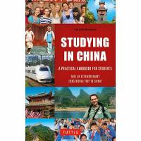 Studying in China A Practical Handbook for Students by Patrick McAloon