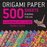Origami Paper 500 Sheets Kaleidoscope Patterns 6 (15 CM) 12 Double-Sided Designs by Tuttle Publishing