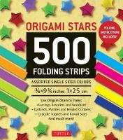 Origami Star Papers 500 Paper Strips in Assorted Colours by Tuttle Publishing