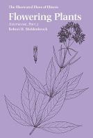 Flowering Plants: Asteraceae, Part 3 by Robert H. Mohlenbrock