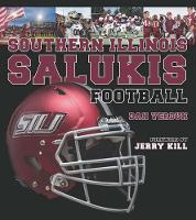 Southern Illinois Salukis Football by Dan Verdun, Jerry Kill