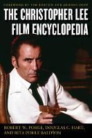The Christopher Lee Film Encyclopedia by Robert W. Pohle, Douglas C. Hart, Rita Pohle Baldwin