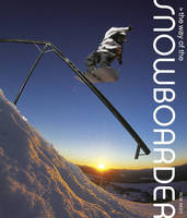 The Way of the Snowboarder by Rob Reed