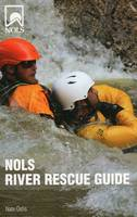 Nols River Rescue Guide by Nate Ostis