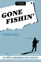 Gone Fishin' by Charles Elliott