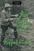 Just Fishing Talk by Gifford, III Pinchot