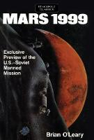 Mars 1999 Exclusive Preview of the U.S.-Soviet Manned Mission by Brian O'Leary