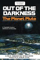 Out of the Darkness The Planet Pluto by Clyde W Tombaugh