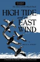 High Tide and an East Wind The Story of the Black Duck by Bruce S Wright