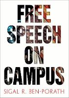 Free Speech on Campus by Sigal R. Ben-Porath
