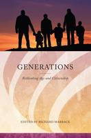 Generations Rethinking Age and Citizenship by Richard Marback