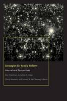 Strategies for Media Reform International Perspectives by Des Freedman, Jonathan Obar, Cheryl Martens, Robert W. McChesney