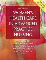 Women's Health Care in Advanced Practice Nursing by Ivy M. Alexander