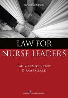 Law for Nurse Leaders by Paula DiMeo Grant, Diana Ballard