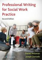 Professional Writing for Social Work Practice by Daniel Weisman, Joseph L. Zornado