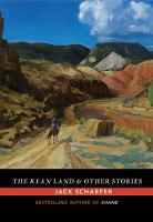 The Kean Land and Other Stories by Jack Schaefer