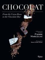 Chocolat From the Cocoa Bean to the Chocolate Bar by Pierre Marcolini, Chae Rin Vincent