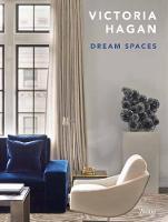 Victoria Hagan Dream Spaces by Marianne Hagan
