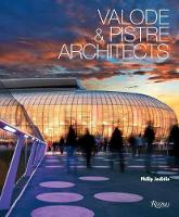 Valode and Pistre Architects by Philip Jodidio