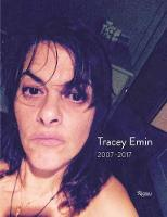 Tracey Emin Works 2007 - 2017 by Jonathan Jones