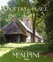Poetry of Place The New Architecture and Interiors of Mcalpine by Bobby McAlpine, Susan Sully