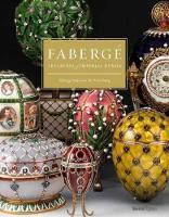 Faberge Treasures of Imperial Russia Faberge Museum, St. Petersburg by Geza von Habsburg, Tatiana Muntyan