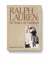 Ralph Lauren: 50 Years of Fashion Reported by WWD by Bridget Foley