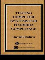 Testing Computers Systems for FDA/MHRA Compliance by David Stokes