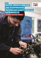 9301 Motor Vehicle Service and Maintenance Technician (Light Vehicle) on-Programme Tasks: Training Manual by Marshall Clayton