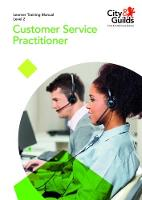 Level 2 Customer Service Practitioner: Apprenticeship Training Manual by