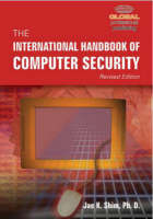 International Handbook of Computer Security by Jae K (California State University) Shim