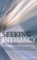 Seeking Intimacy in a Diverse Community by Phyllis K Peterson