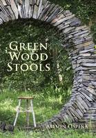 Green Wood Stools by Alison Ospina